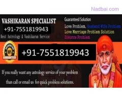 Love Problem Solution Specialist,baba,+91 7551819943 in India