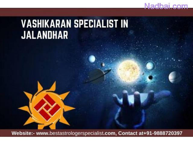 Famous Vashikaran Specialist in Jalandhar