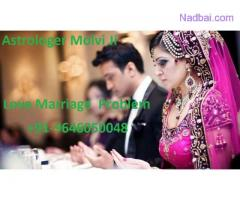 Love marriage specialist astrologer molvi ji +91-9646050048