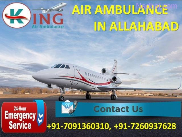 Avail Perfect Medical Life Support Air Ambulance Service in Allahabad by King
