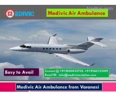 Medivic Air Ambulance from Varanasi-Top Level Service Provider