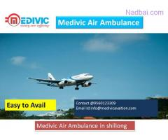 Low Fare Air Ambulance in Shillong by Medivic Aviation